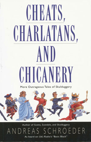 CHeats Charlatans and Chicanery