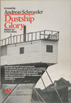 Dustship Glory, University of Athabasca Press, Regin, SAsk., 2011 (trade paper)